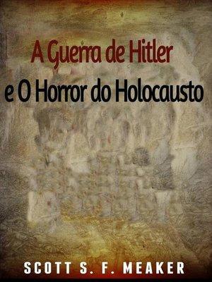 cover image of A Guerra De Hitler E O Horror Do Holocausto