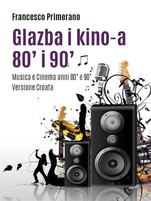 cover image of Glazba i kino-a 80' i 90'