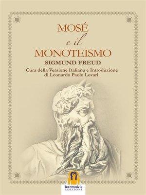 cover image of Mosè e il Monoteismo
