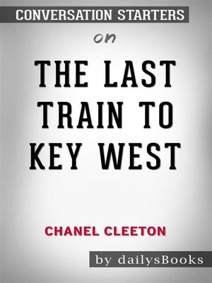 cover image of The Last Train to Key West byChanel Cleeton--Conversation Starters