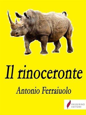 cover image of Il rinoceronte