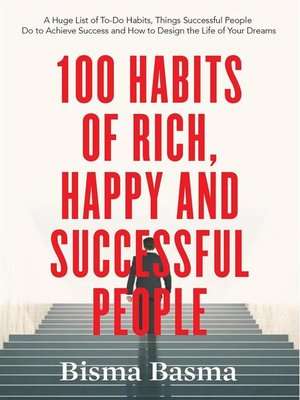 cover image of 100 Habits of Rich, Happy and Successful People