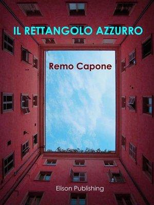 cover image of Il rettangolo azzurro
