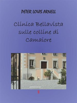 cover image of Clinica Bella vista sulle colline di Camaiore