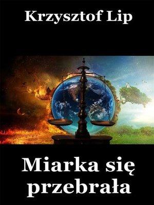 cover image of Miarka się przebrała