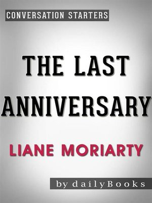 cover image of The Last Anniversary--A Novel by Liane Moriarty