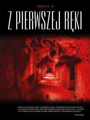 cover image of Robert W. Relacja z pierwszej ręki... Cyklofrenia--choroba afektywna dwubiegunowa