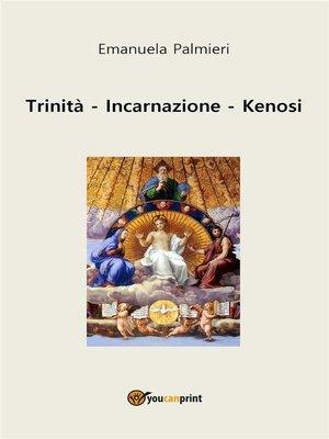 cover image of Trinità--Incarnazione--Kenosi