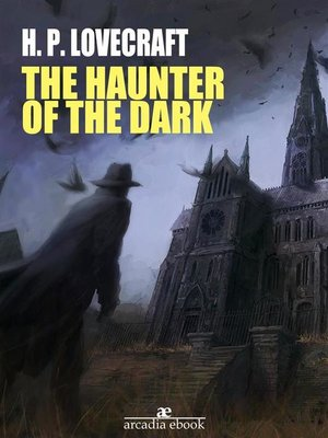 cover image of The Haunter of the Dark