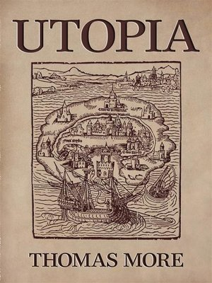 an analysis of the work of sir thomas more named utopia