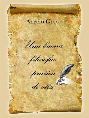 cover image of Una buona filosofia pratica di vita