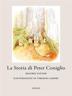 cover image of La Storia di Peter Coniglio