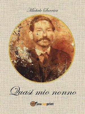 cover image of Quasi mio nonno