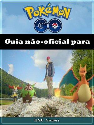 cover image of Guia Não-Oficial Para Pokémon Go