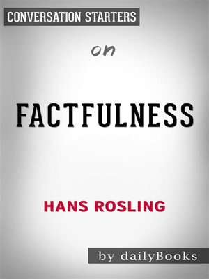 cover image of Factfulness--by Hans Rosling