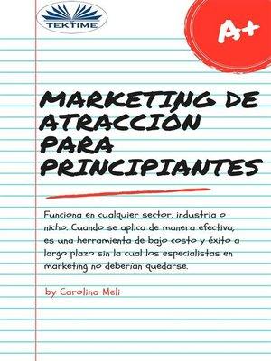 cover image of Marketing De Atracción Para Principiantes