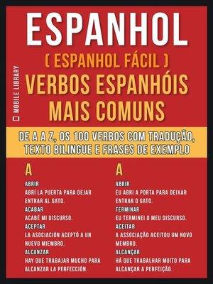 cover image of Espanhol ( Espanhol Fácil ) Verbos Espanhóis Mais Comuns
