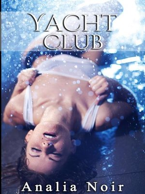 cover image of Yacht Club (Volume 3)
