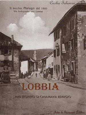 cover image of Lobbia--mio nonno si chiamava Remigio