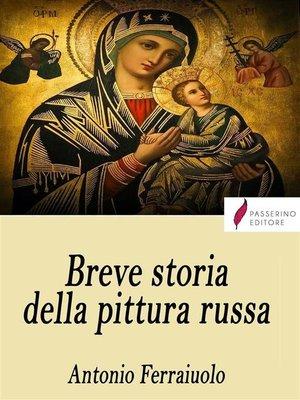cover image of Breve storia della pittura russa