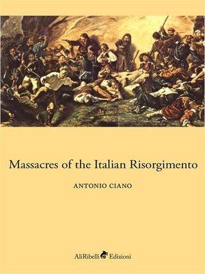 cover image of Massacres of the Italian Risorgimento