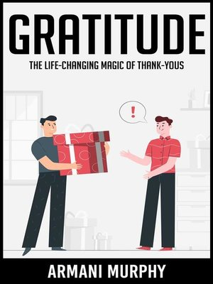 cover image of Gratitude--The Life-Changing Magic of Thank-Yous