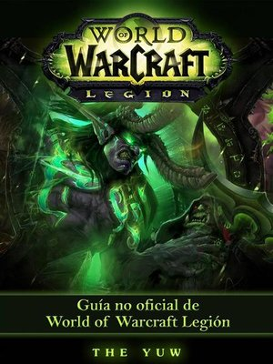 cover image of Guía No Oficial De World of Warcraft Legión