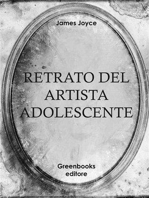 cover image of Retrato del artista adolescente