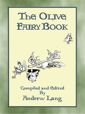cover image of THE OLIVE FAIRY BOOK--Illustrated Edition