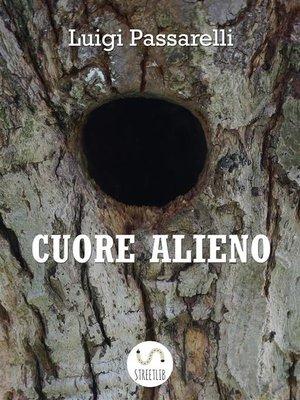 cover image of Cuore Alieno