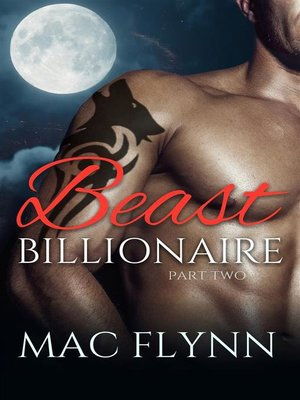 cover image of Beast Billionaire #2 (Bad Boy Alpha Billionaire Werewolf Shifter Romance)