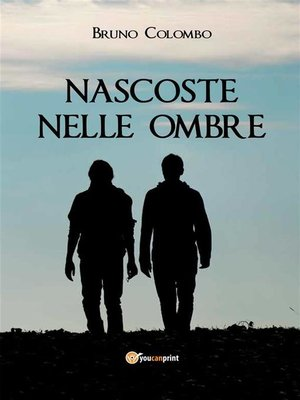 cover image of Nascoste nelle ombre