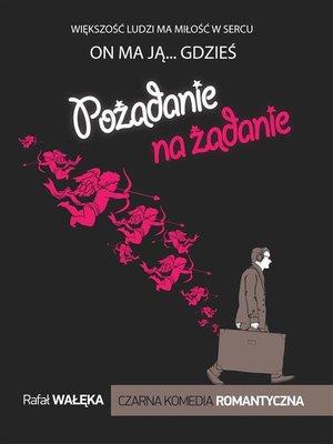 cover image of Pożądanie na żądanie