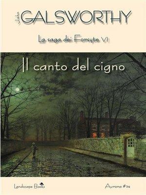 cover image of Il canto del cigno