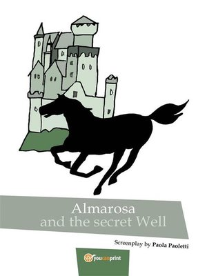 cover image of Almarosa and the secret well