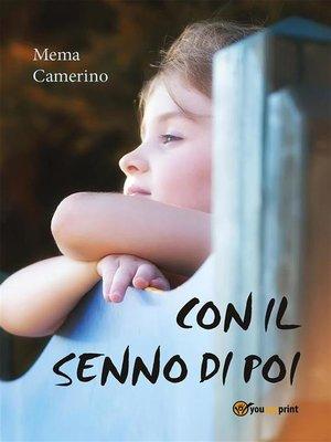 cover image of Con il senno di poi