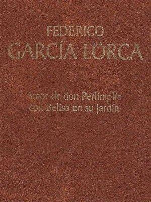 Amor de don perlimpl n con belisa en su jard n by federico for Amor de don perlimplin con belisa en su jardin