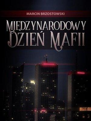 cover image of Międzynarodowy Dzień Mafii