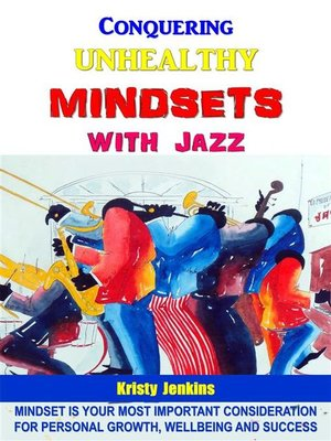 cover image of Conquering Unhealthy Mindsets With Jazz