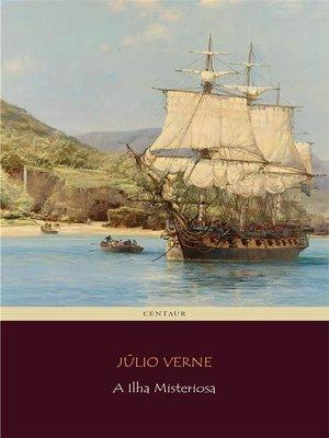 cover image of A Ilha Misteriosa