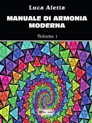 cover image of Manuale di armonia moderna Volume 1