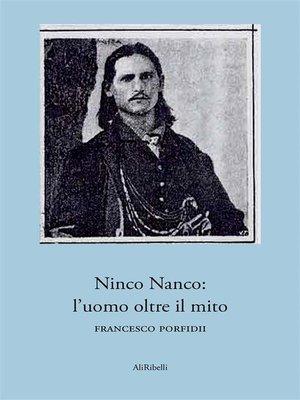 cover image of Ninco Nanco--l'uomo oltre il mito