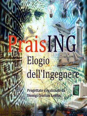 cover image of PraisING--Elogio dell'Ingegnere