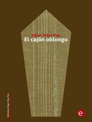 cover image of El cajón oblongo