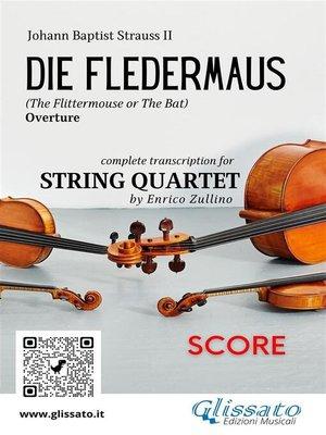 cover image of Die Fledermaus (overture) string quartet score