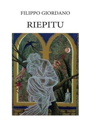 cover image of Riepitu. Poemetto in dialetto siciliano