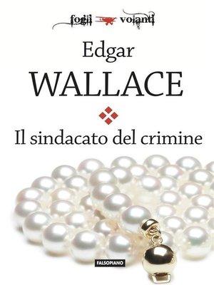 cover image of Il sindacato del crimine