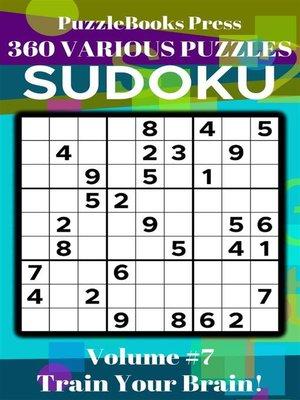 cover image of PuzzleBooks Press Sudoku – Volume 7