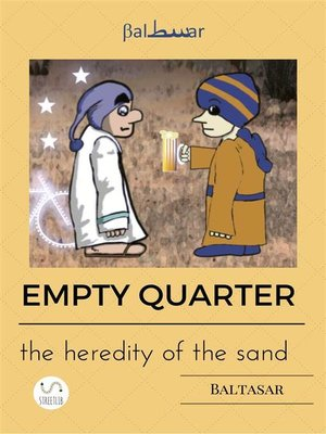 cover image of EMPTY QUARTER (the heredity of the sand)