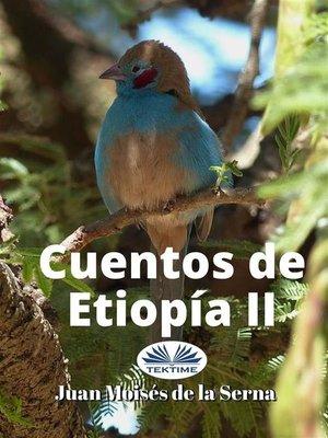 cover image of Cuentos De Etiopía II